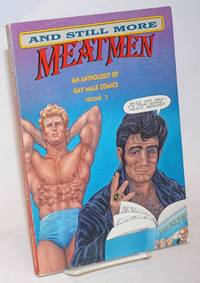 ... and still more Meatmen; an anthology of gay male comics, volume 3