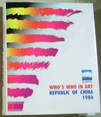 Who's Who in Art Republic of China 1986
