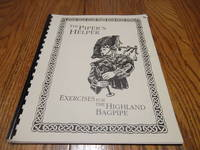 The Piper\'s Helper; Exercises for the HIghland Bagpipe