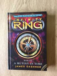 A MUTINY IN TIME (BOOK 1: INFINITY RING)