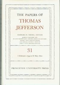 image of The Papers of Thomas Jefferson - Volume 31, 1 February 1799 to 31 May 1800