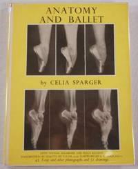 Anatomy and Ballet: A Handbook for Teachers of Ballet