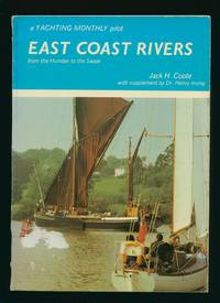 East Coast Rivers From the Humber to the Swale; A Yachting Monthly Pilot [1979]