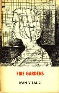 Fire Gardens: Selected poems, 1956-1969