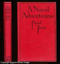 A Naval Adventuress: A Story of the British Navy in the Great War