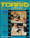 TORRID FILM REVIEWS