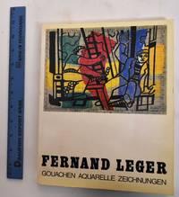 Fernand Leger: Gouachen Aquarelle Zeichnungen