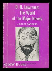 D.H. Lawrence : the world of the five major novels