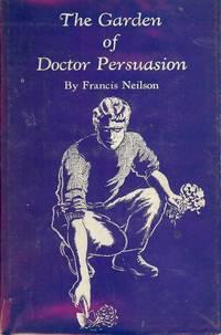 THE GARDEN OF DOCTOR PERSUASION