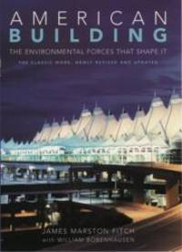 American Building: The Environmental Forces That Shape It