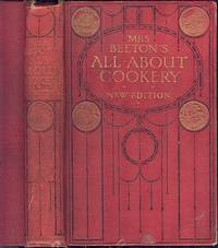 Mrs Beeton's All About Cookery. by  Mrs Beeton - Hardcover - New Edition - 1913 - from Dereks Transport Books and Biblio.co.uk