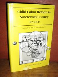 Child Labor Reform In Nineteenth-Century France