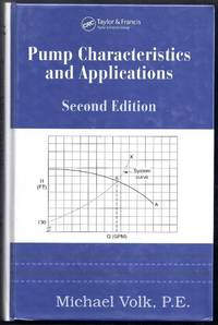 Pump Characteristics and Applications. Second Edition
