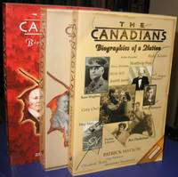 The Canadians: Biographies of a Nation:  Canadians  Volume 1; 2;  3;   -(SIGNED)-   (one, two, three) ( l,ll, lll )   -(three soft covers)-