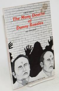 The many deaths of Danny Rosales and other plays (includes Rancho Hollywood, Los Dorados, El Jardin and title play)