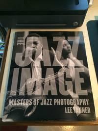 image of The Jazz Image: Masters of Jazz Photography