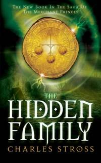 THE HIDDEN FAMILY: Book Two Of The Merchant Princess
