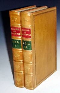 Memoirs of the Late War:; Comprising the Personal Narrative of Captain Cooke of the 43rd Regiment Light Infantry; the History of the Campain of 1809 in Portual By the Earl of Munster .. (2 Volumes set)