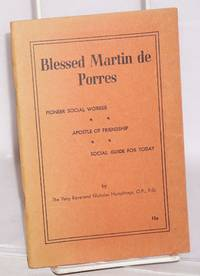 Blessed Martin de Porres; pioneer social worker