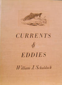 Currents and Eddies:  Chips from the Log of an Artist-Angler