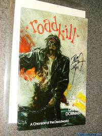 *Dorman Signed* Roadkill: A Chronicle of the Deadworld