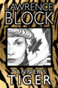 Block, Lawrence | Tanner's Tiger | Signed First Edition Copy