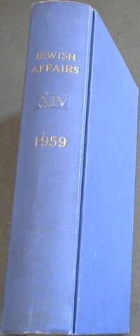 Jewish Affairs Volume 14; Jan . - Dec 1959