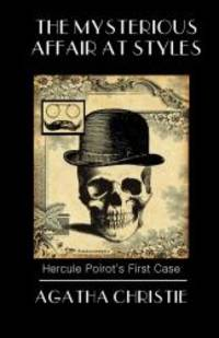 image of The Mysterious Affair at Styles: Poirot's First Case