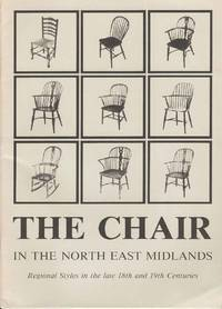 The Chair in the North East Midlands.  Regional Styles in the 18th and 19th centuries