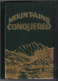 Mountains Conquered: The Story of Morgan with Biographies