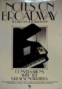 Notes on Broadway: Conversations with the Great Songwriters