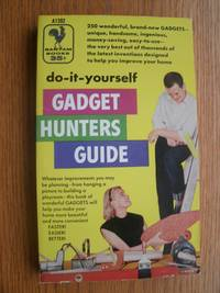 Do It Yourself Gadget Hunters Guide # A1392 by  William (ed) Manners - Paperback - First edition first printing - 1955 - from Scene of the Crime Books, IOBA (SKU: biblio14029)