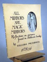 All Mirrors Are Magic Mirrors