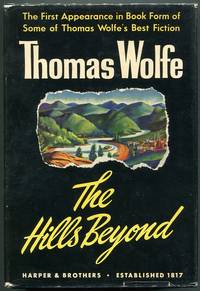 image of The Hills Beyond; With a Note on Thomas Wolfe by Edward C. Aswell
