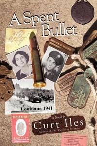 A Spent Bullet : Louisiana 1941