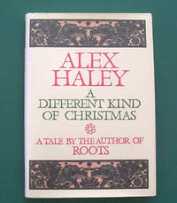 image of A Different Kind of Christmas. A Tale By the Author of Roots