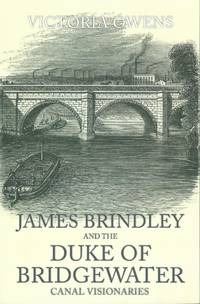 James Brindley and the Duke of Bridgewater Canal Visionaries by Owens Victoria - Paperback - First Edition - 2015 - from Delph Books and Biblio.com