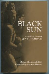 Black Sun: The Collected Poems of Lewis Thompson