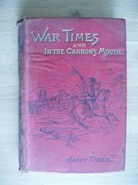 image of War Times or the Lads of Craigross and In the Cannon's Mouth