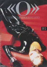 O Fashion, Fetish & Fantasies No. 2