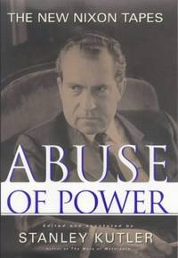 Abuse of Power: New Nixon Tapes