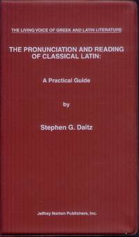 image of The Pronunciation and Reading of Classical Latin: A Practical Guide