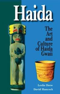Haida : Their Art and Culture