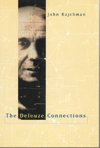 The Deleuze Connections (The MIT Press)