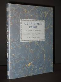 A Christmas Carol: A Facsimile Edition of the Autograph Manuscript in the Pierpont Morgan Library