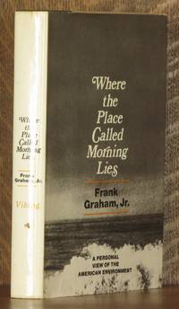 WHERE THE PLACE CALLED MORNING LIES