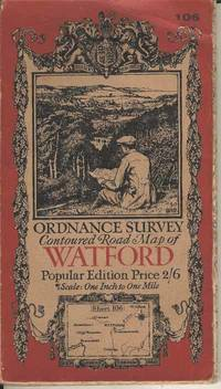 Ordnance Survey Contoured Road Map of Watford  Sheet 106.  Popular Edition.  Scale One Inch to One Mile