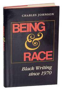 Being & Race: Black Writing Since 1970