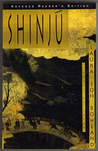Shinju - A Novel of Japan [COLLECTIBLE ADVANCE READER'S EDITION]