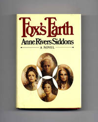 Fox's Earth  - 1st Edition/1st Printing by  Anne Rivers Siddons - Signed First Edition - 1981 - from Books Tell You Why, Inc. (SKU: 20053)